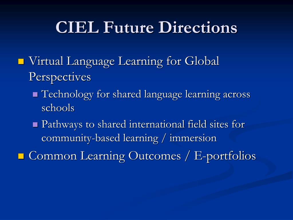 CIEL Future Directions