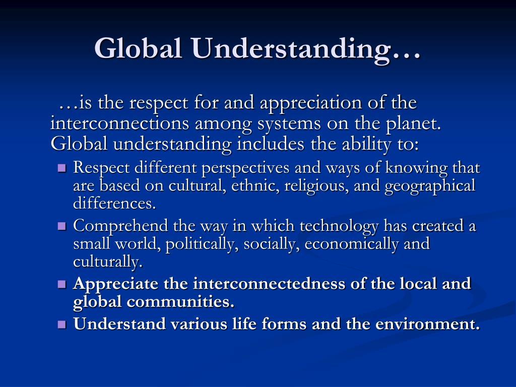 Global Understanding…