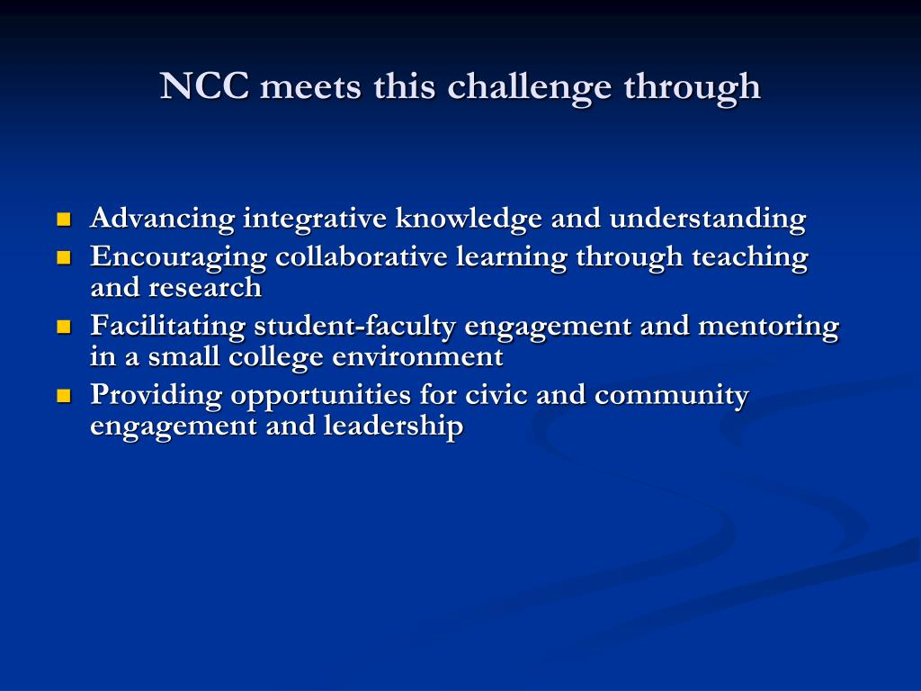 NCC meets this challenge through