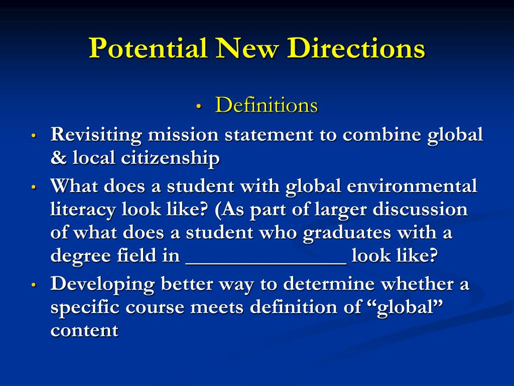 Potential New Directions
