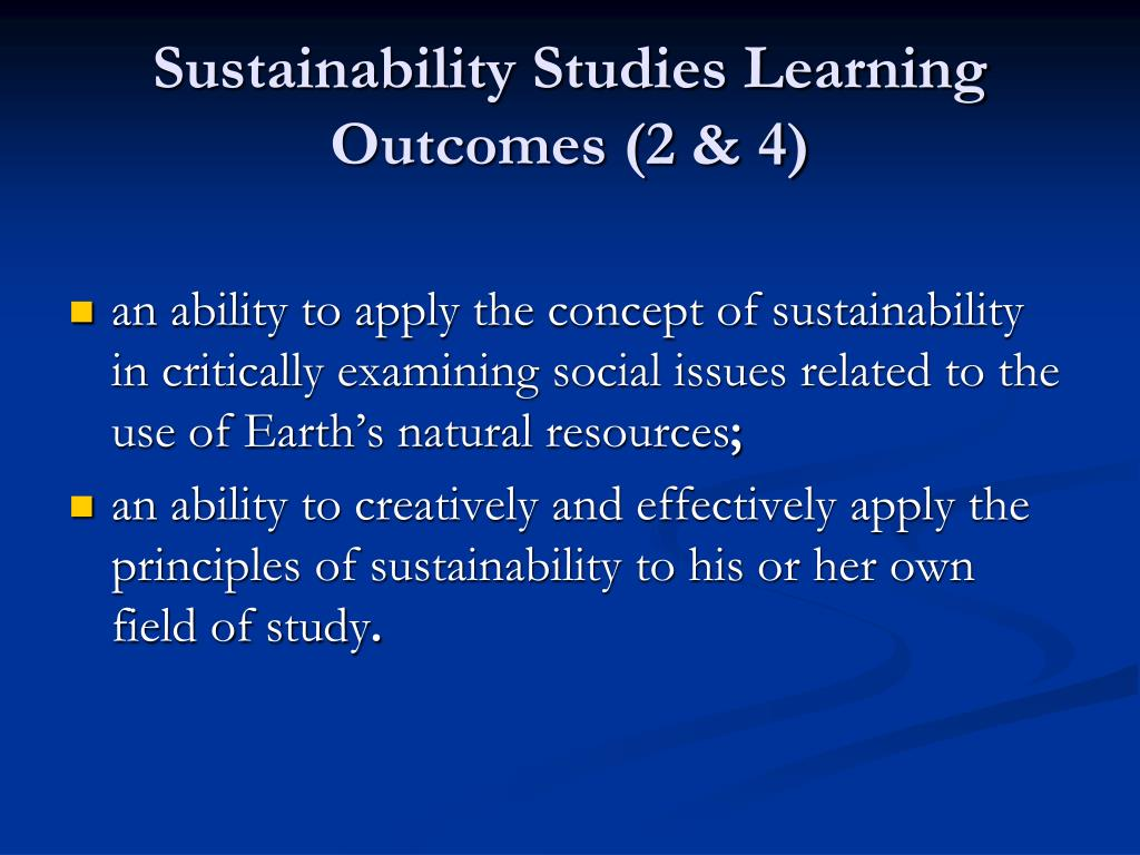 Sustainability Studies Learning Outcomes (2 & 4)