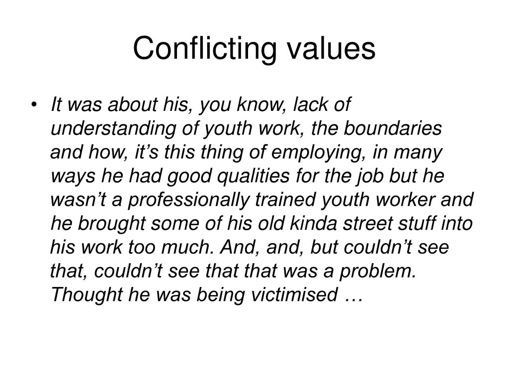 Conflicting values