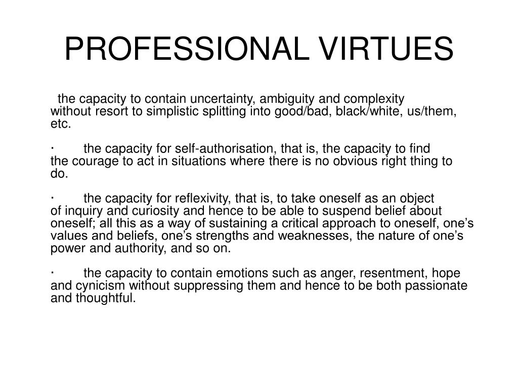 PROFESSIONAL VIRTUES