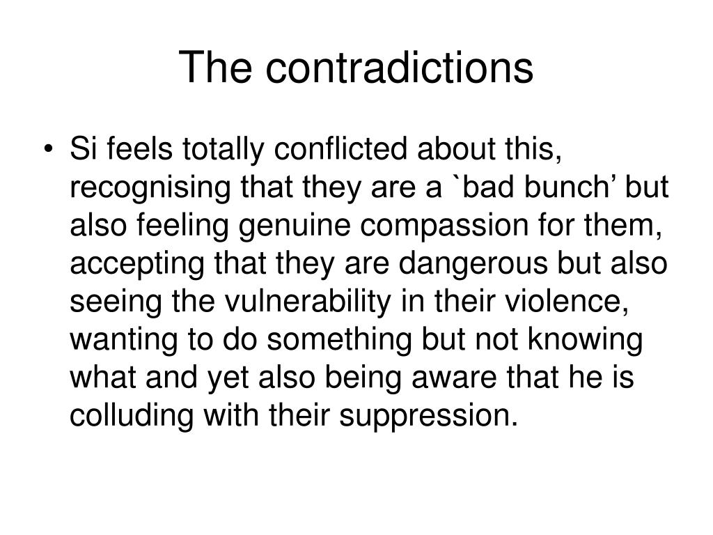 The contradictions