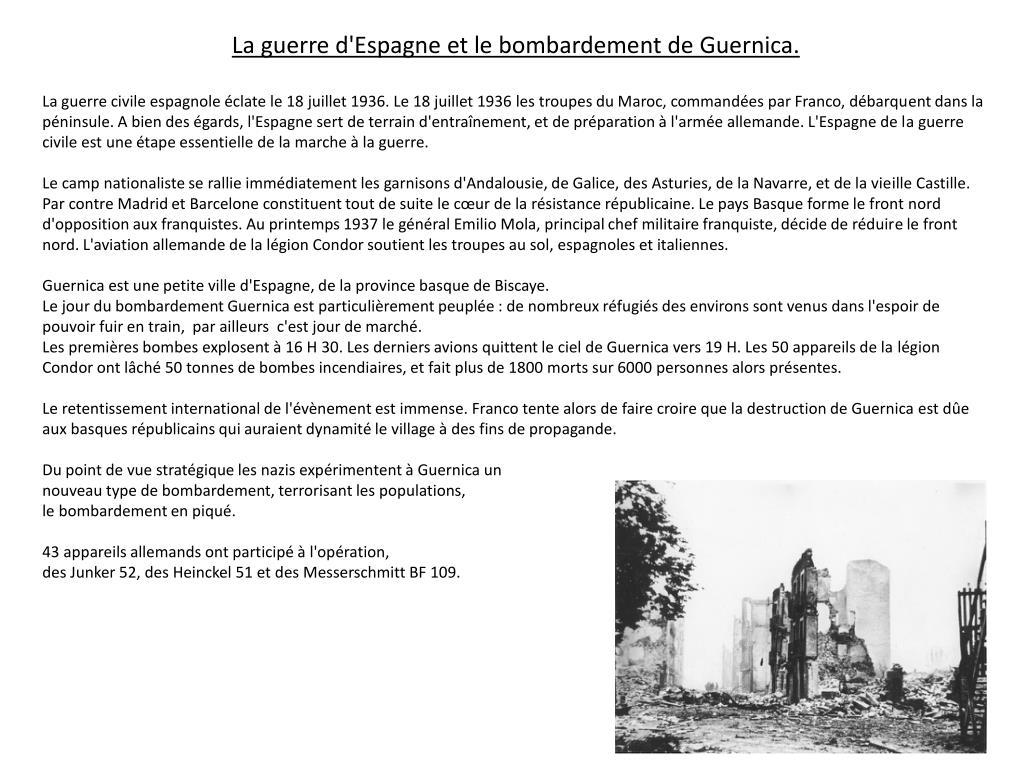La guerre d'Espagne et le bombardement de Guernica.