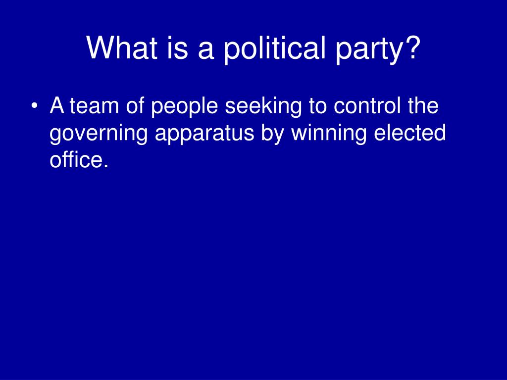 What is a political party?