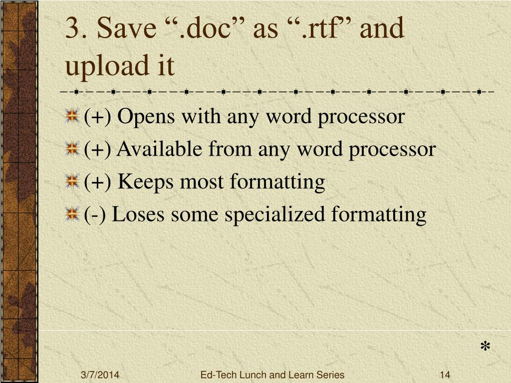 "3. Save "".doc"" as "".rtf"" and upload it"
