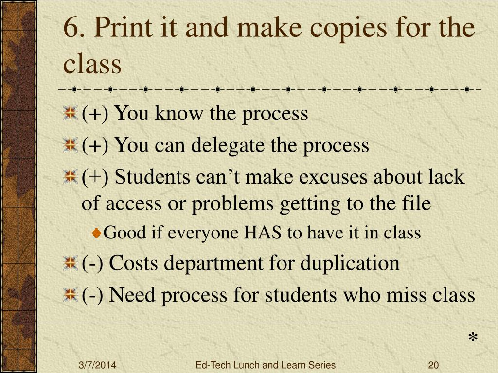 6. Print it and make copies for the class