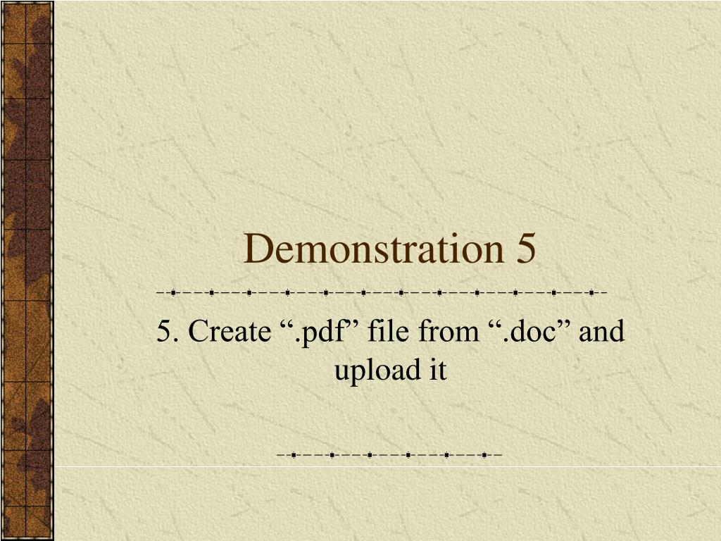 Demonstration 5
