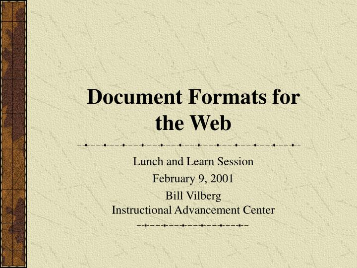 Document formats for the web