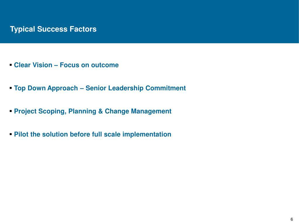 Typical Success Factors