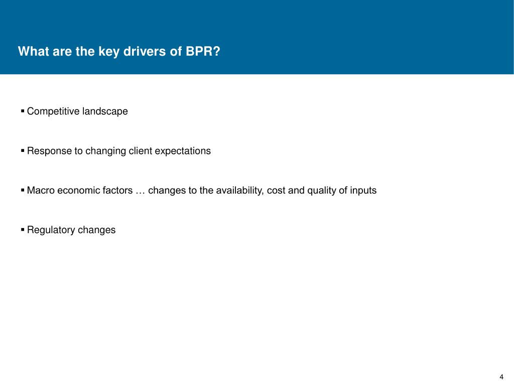 What are the key drivers of BPR?