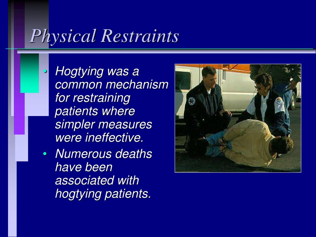 Physical Restraints
