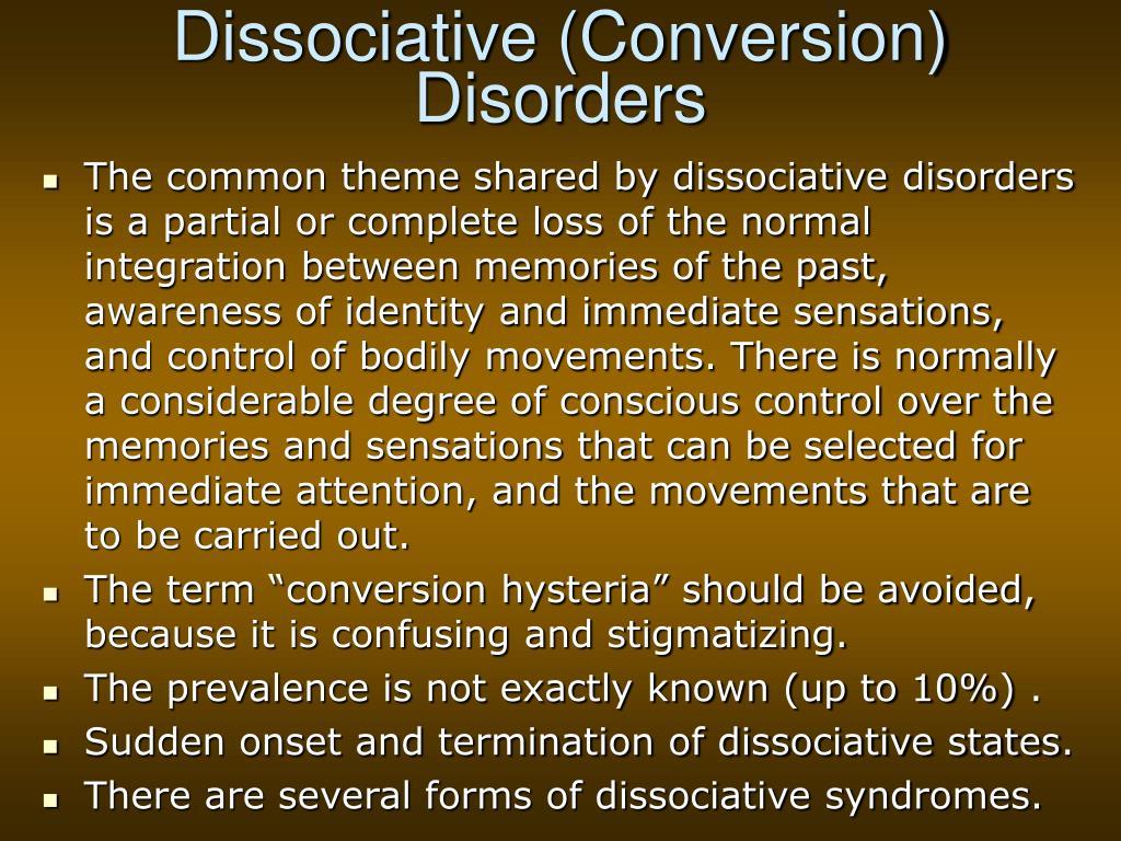 Dissociative (Conversion) Disorders