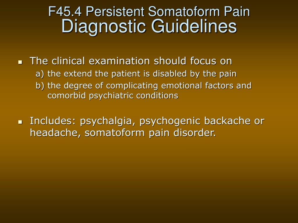 F45.4 Persistent Somatoform Pain