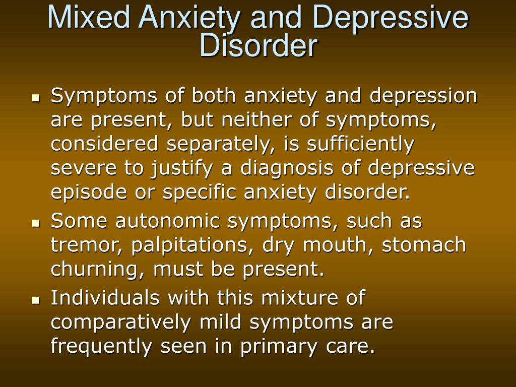 Mixed Anxiety and Depressive Disorder