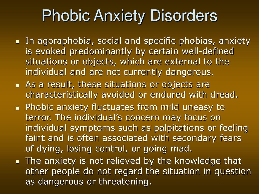 Phobic Anxiety Disorders