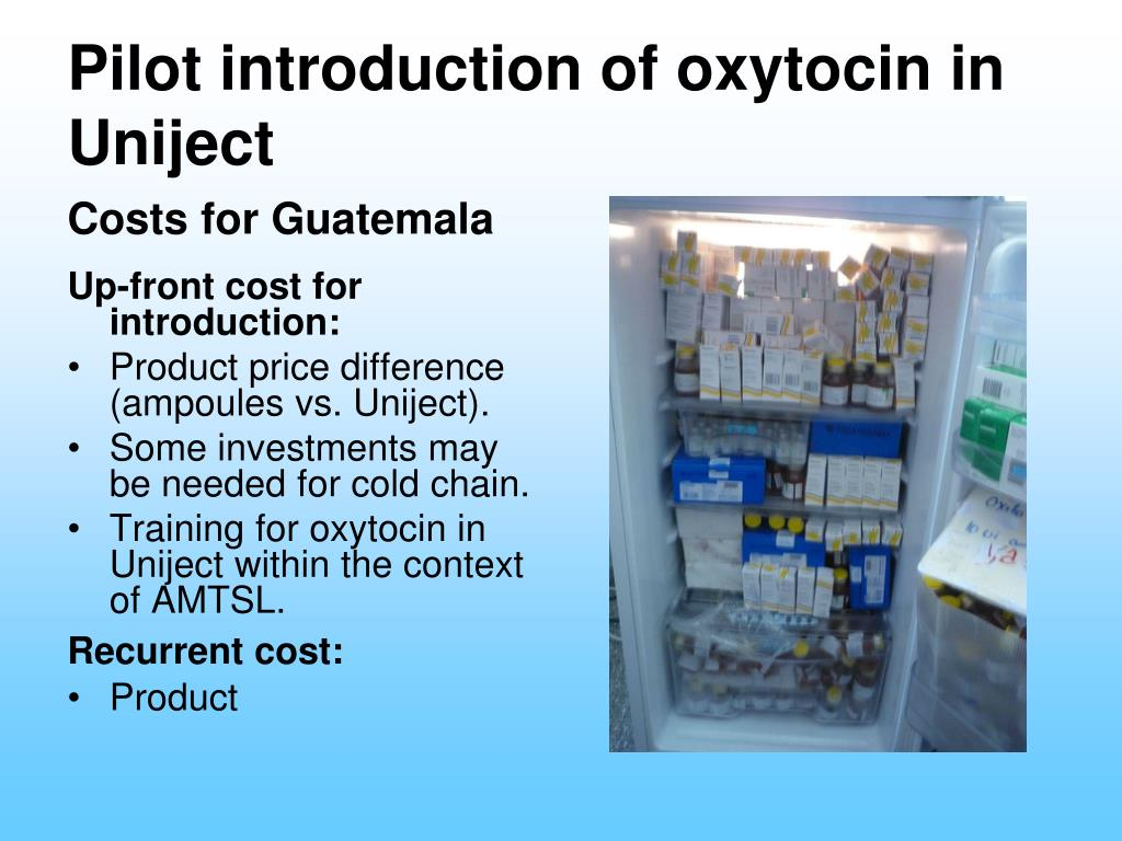 Pilot introduction of oxytocin in Uniject