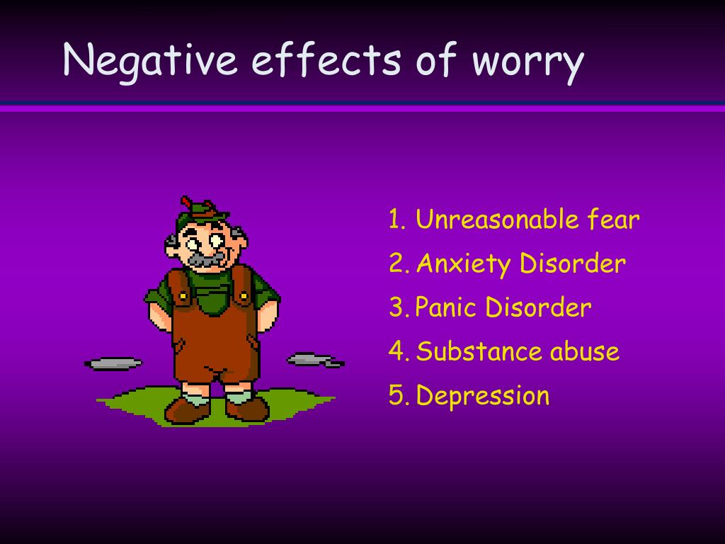 Negative effects of worry