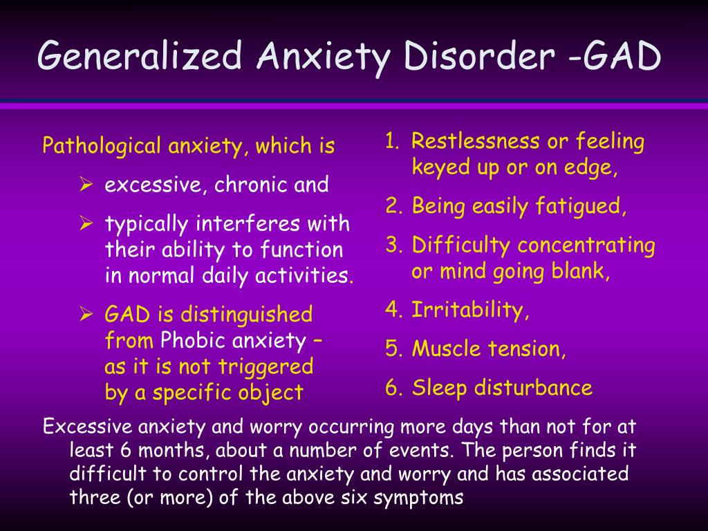 Generalized Anxiety Disorder -GAD