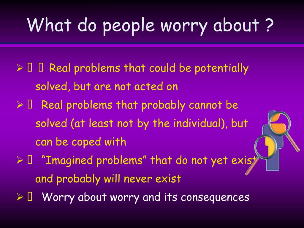 What do people worry about ?