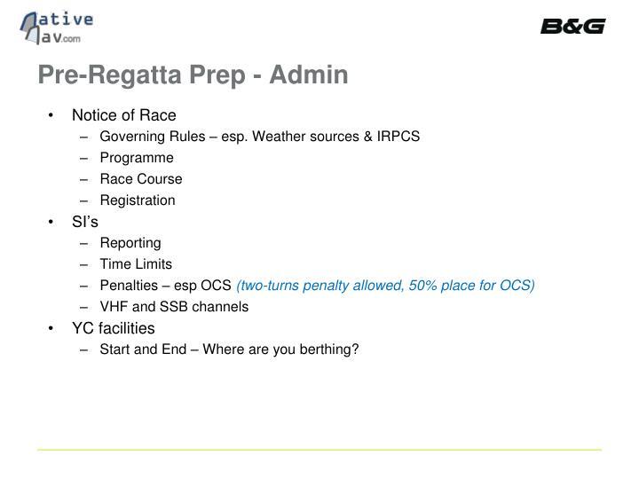Pre-Regatta Prep - Admin