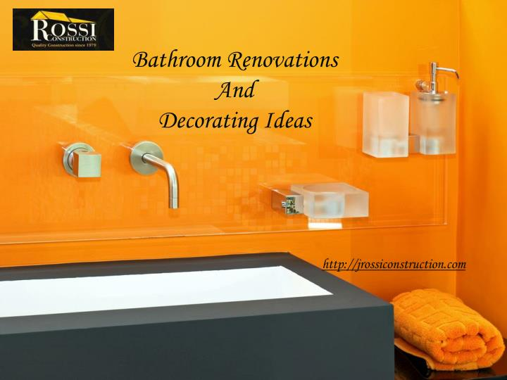 Bathroom renovations and decorating ideas