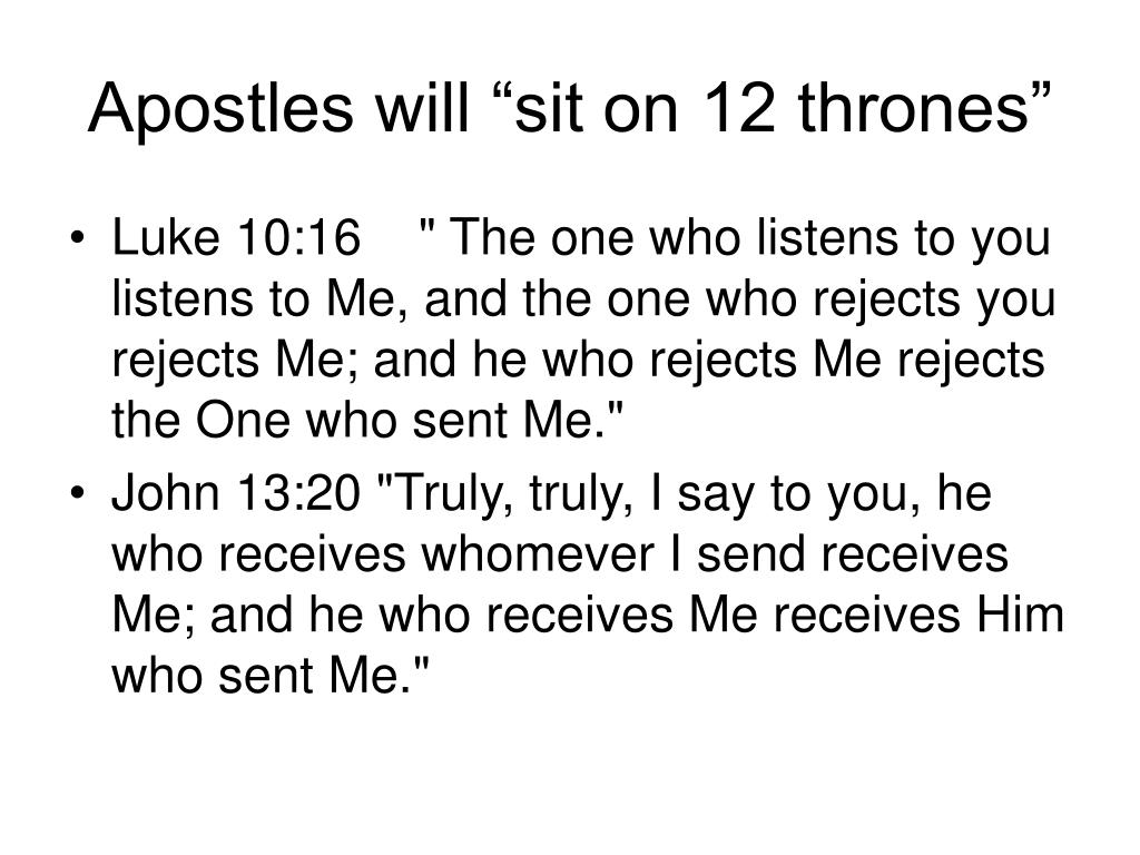 "Apostles will ""sit on 12 thrones"""