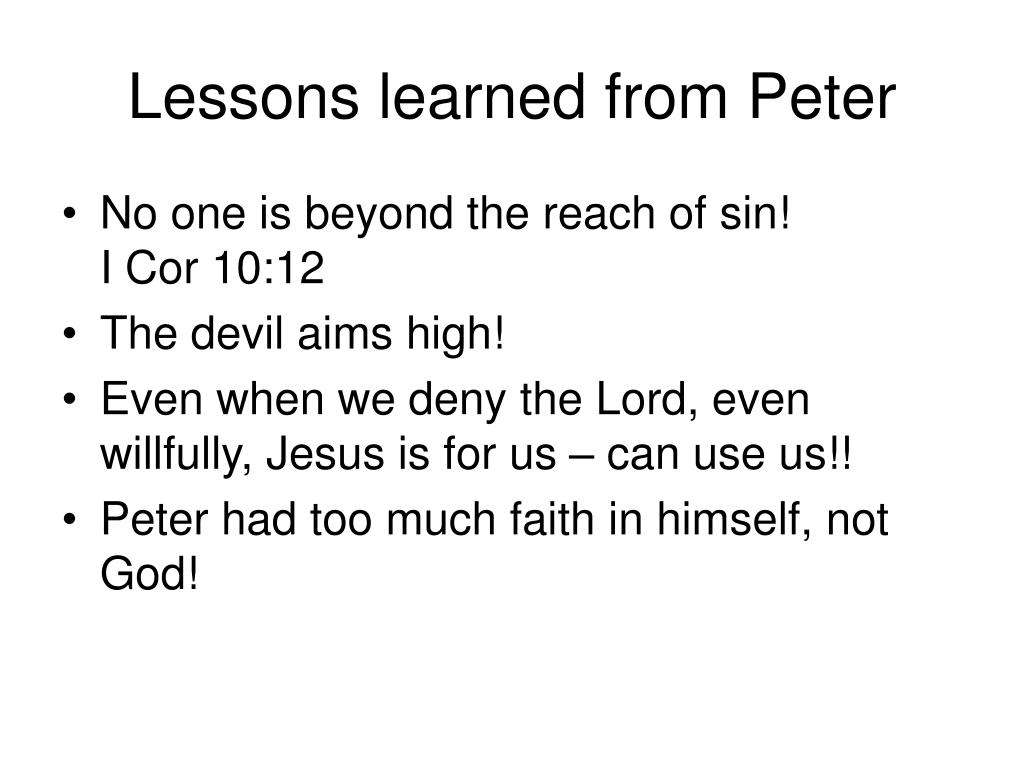 Lessons learned from Peter