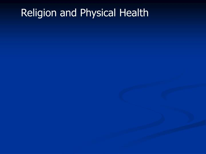 Religion and Physical Health