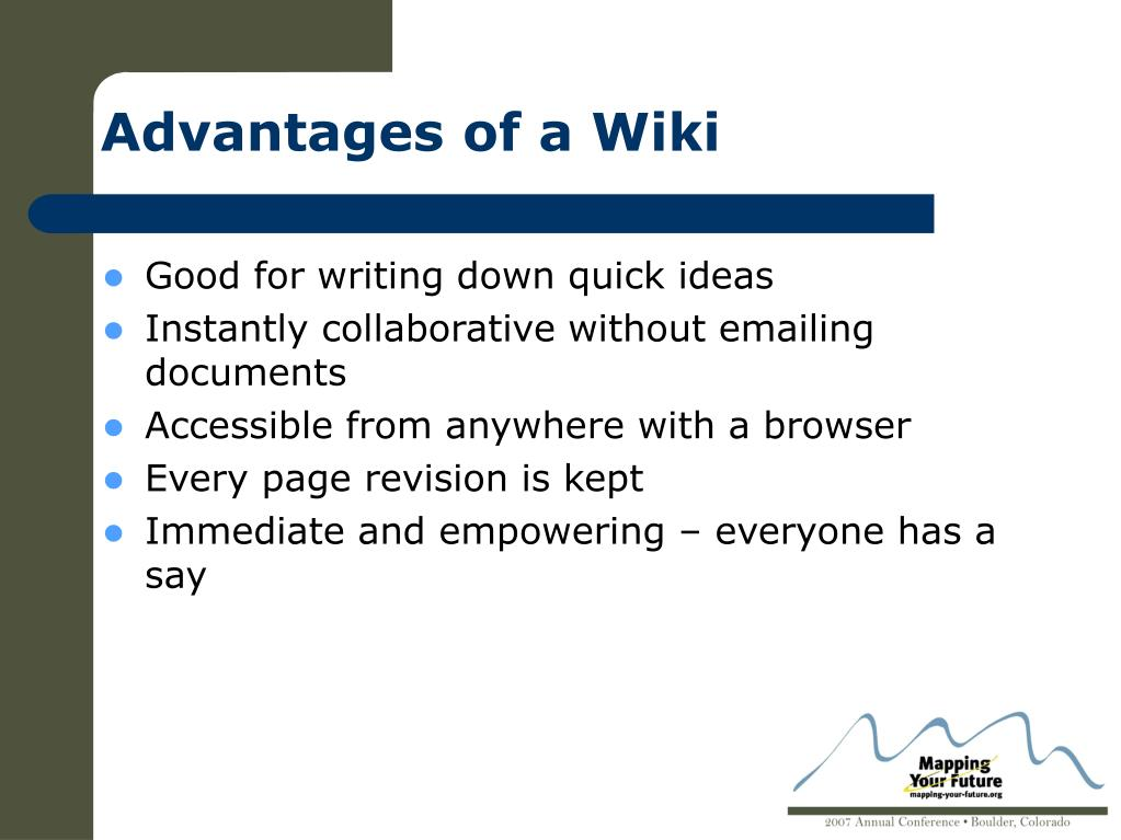 Advantages of a Wiki