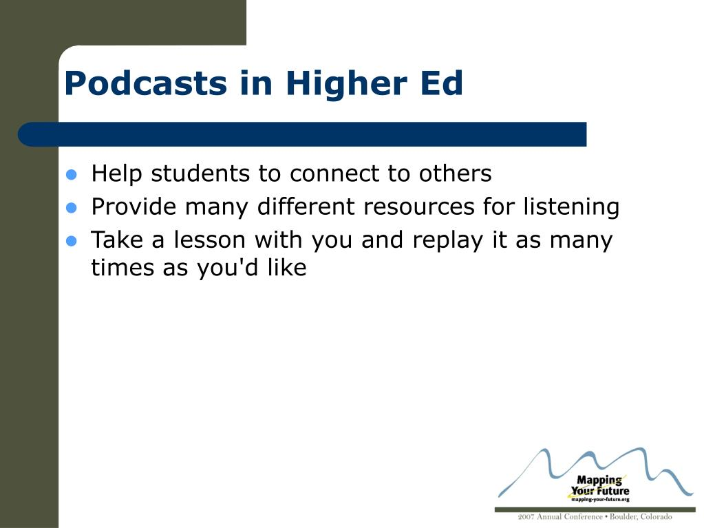 Podcasts in Higher Ed
