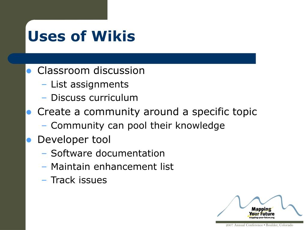 Uses of Wikis