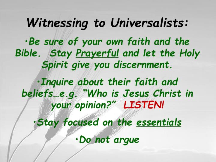 Witnessing to Universalists: