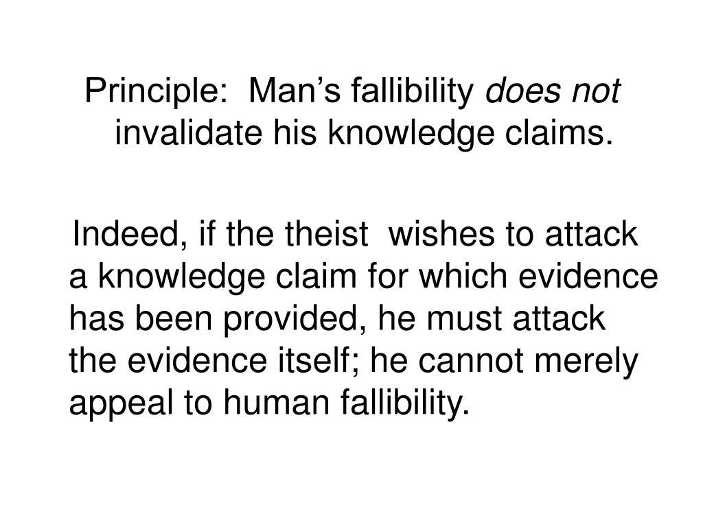 Principle:  Man's fallibility