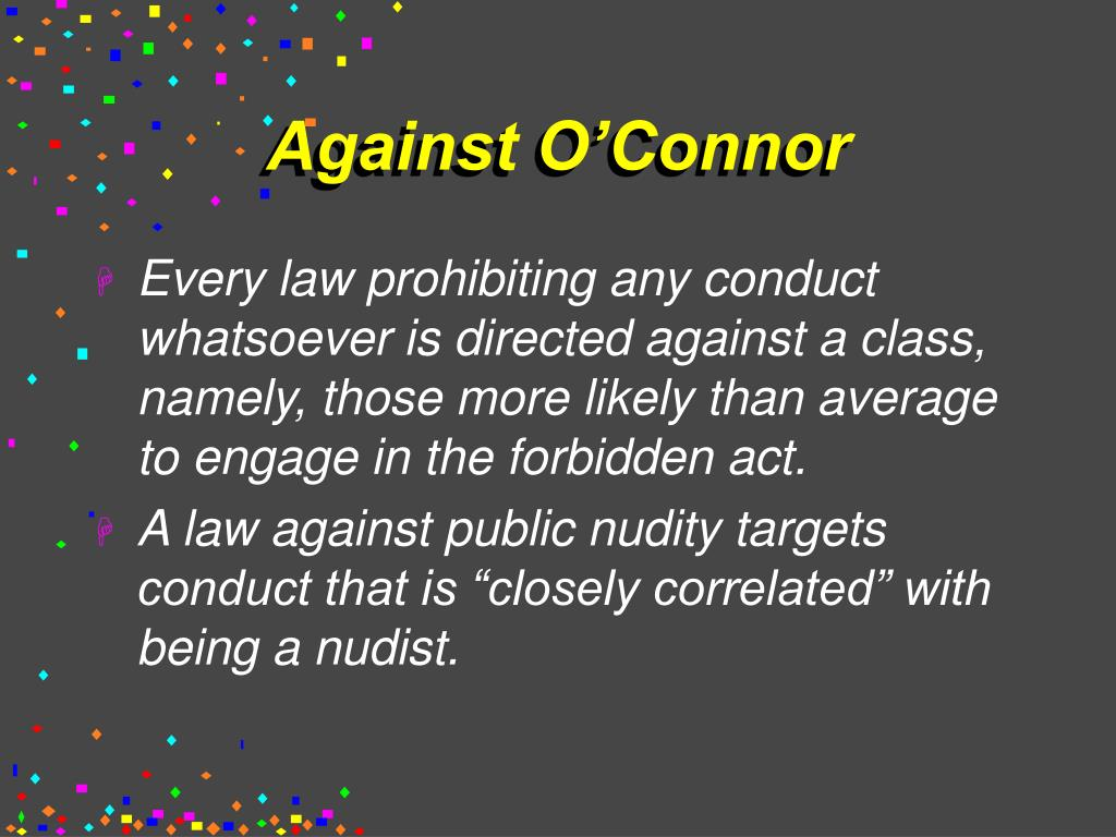 Against O'Connor