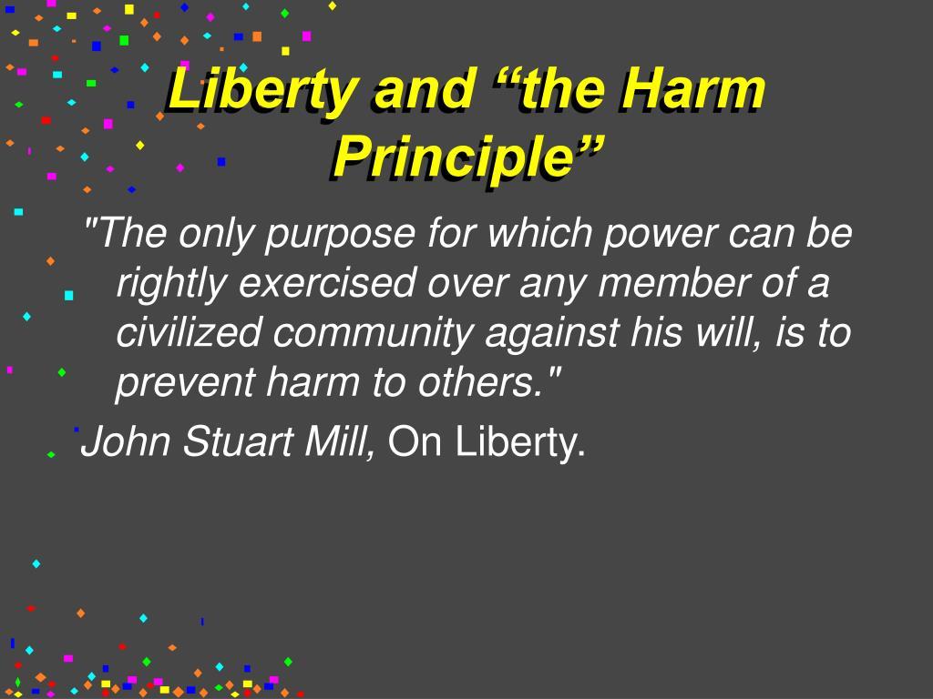 """Liberty and """"the Harm Principle"""""""