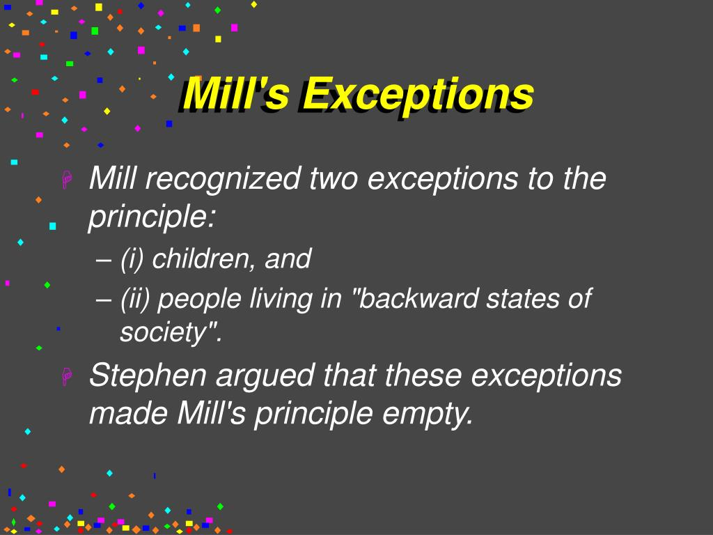Mill's Exceptions