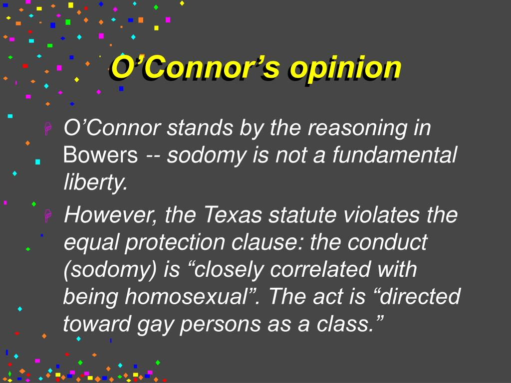 O'Connor's opinion