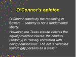 o connor s opinion