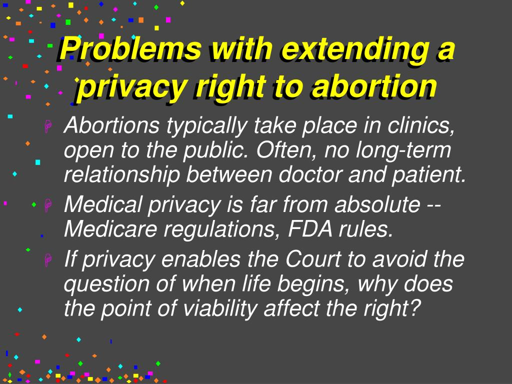 Problems with extending a privacy right to abortion