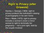 right to privacy after griswold