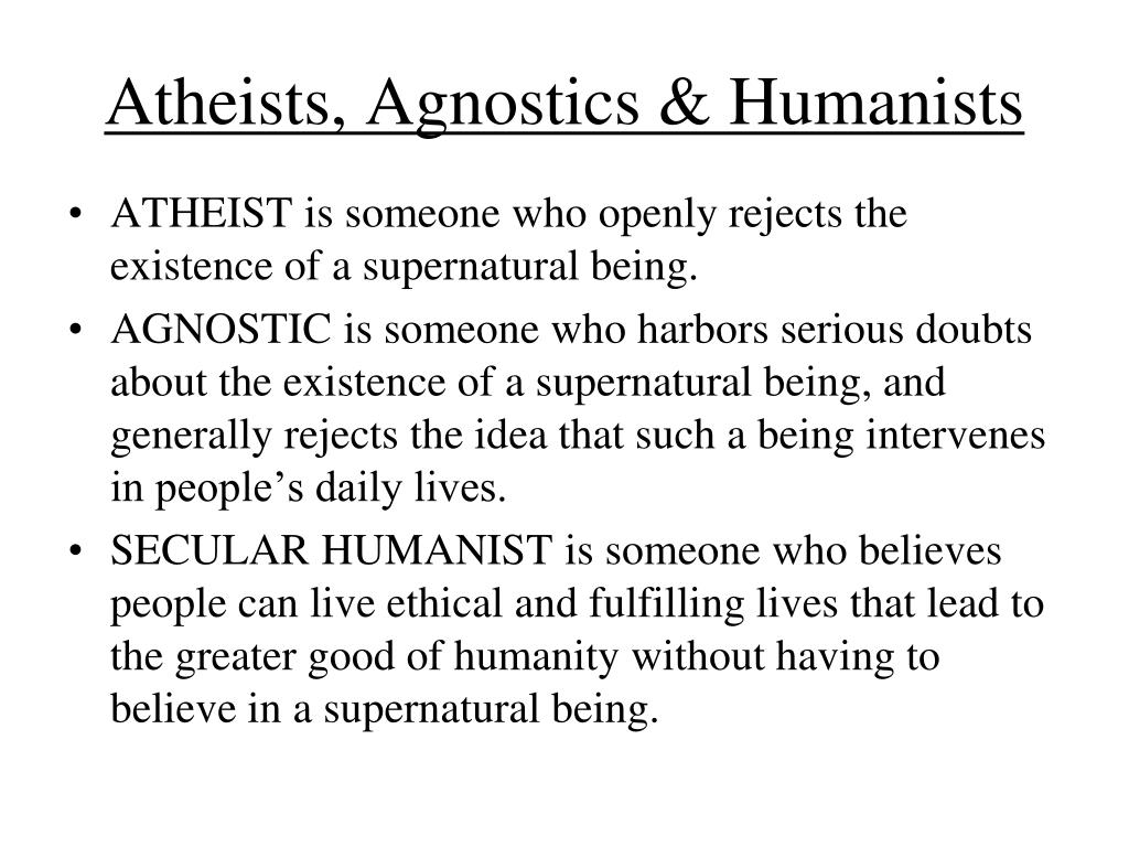 Atheists, Agnostics & Humanists