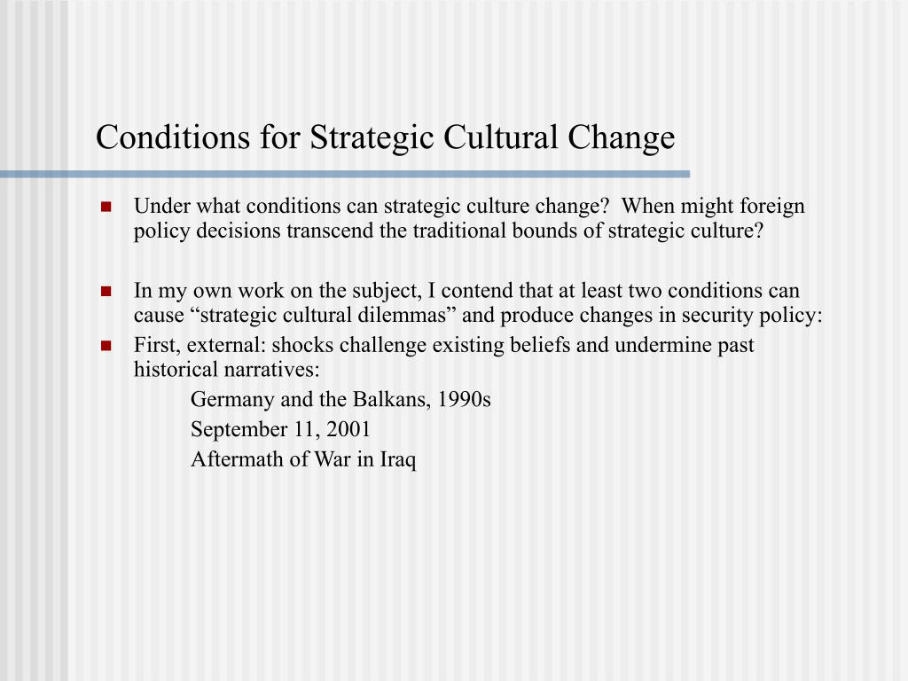 Conditions for Strategic Cultural Change
