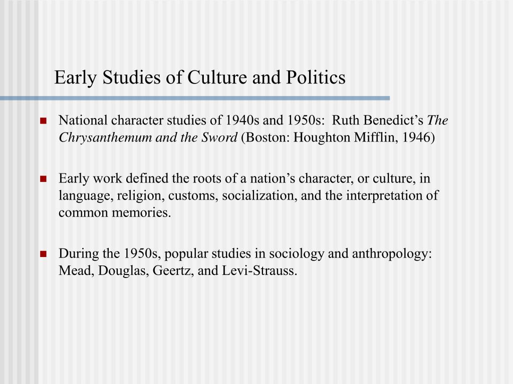 Early Studies of Culture and Politics