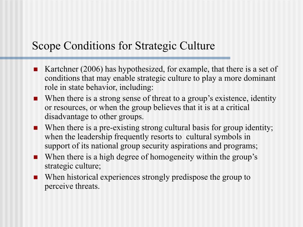 Scope Conditions for Strategic Culture