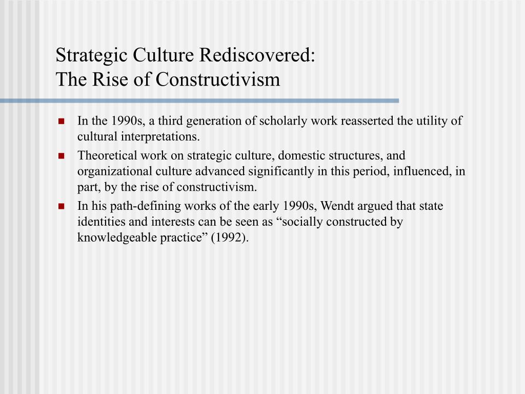 Strategic Culture Rediscovered: