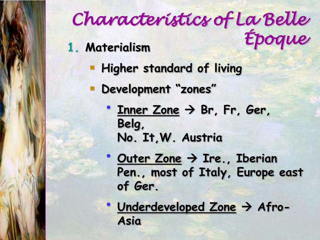 Characteristics of La Belle Époque