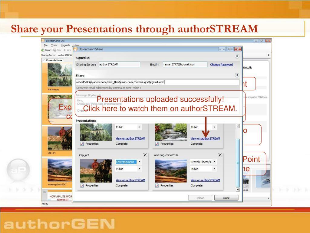 Share your Presentations through authorSTREAM