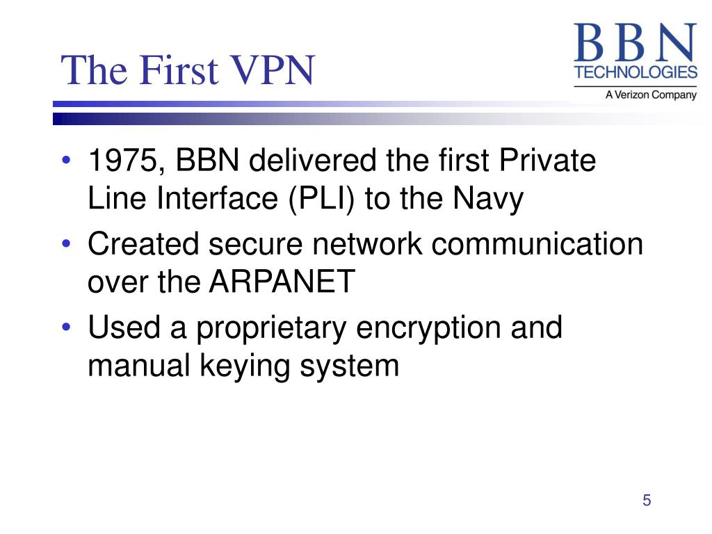 The First VPN